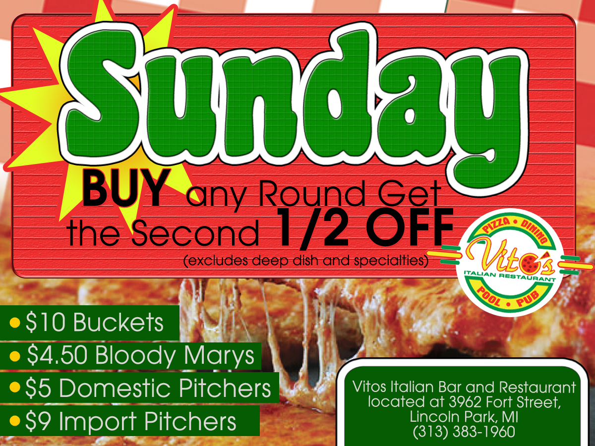 Vito's Sunday Specials!